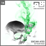 Ercan Ates - In Your Face - HE16