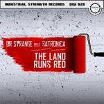 ISR DIGI 028  Dr Strange feat Satronica - The Land Runs Red