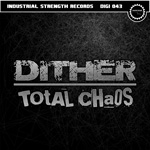 ISR DIGI 043: Dither - Chaos