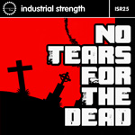 I S R 25 No Tears for the Dead ISR D122